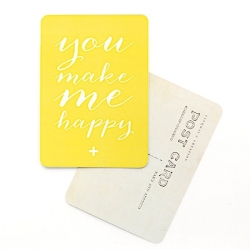 Carte You Make Me Happy - Jaune