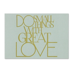 Carte postale dorée - Do small things with great love - postcard - rader