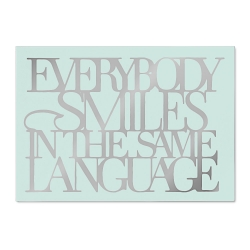 Carte postale argentée - Everybody smiles in the same language - postcard - rader